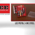 Lee Pistol 3-Die Steel Set