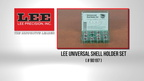90197 Lee Universal Shell Holder Set